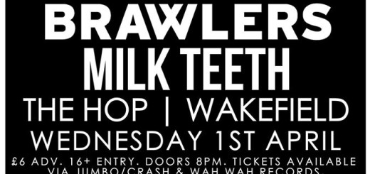 Brawlers-milk-teeth-The-Hop-Wakefield